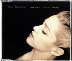 LOVE DON'T LIVE HERE ANYMORE - GERMANY CD SINGLE (1)